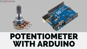 How to use Potentiometer with Arduino